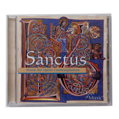 Sanctus - Music for Quiet Contemplation