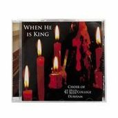 College of St. Hild and St. Bede Christmas CD - When he is King