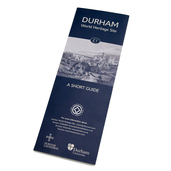 Durham World Heritage Site- A Short Guide