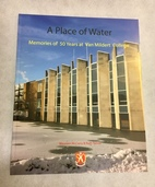 A Place of Water: Memories of 50 Years at Van Mildert College